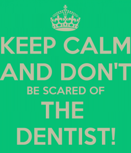 keep-calm-and-dont-be-scared-of-the-dentist